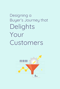 designing-a-buyers-journey-that-delights-your-customers-cover.png